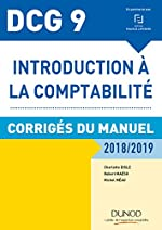 DCG 9 - Introduction à la comptabilité 2018/2019 - Corrigés du manuel (2018-2019) de Charlotte Disle