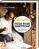 Gennaros Pizza, Pane, Panettone: Italienisch backen mit Gennaro Contaldo