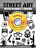 Street Art Vector Graphics & Stencils CD-ROM and Book (Dover Electronic Clip Art)