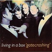 Living in a Box / Gatecrashing (1989) * Living in a Box / Gatecrashing (1989)