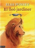 El lleó jardiner (L'ANCORA Book 231) (Catalan Edition)