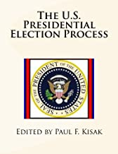 The U.S. Presidential Election Process