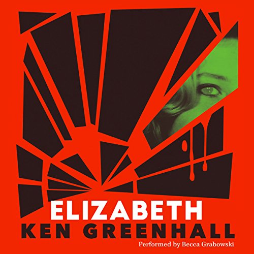 Elizabeth Audiobook By Ken Greenhall cover art