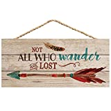P. Graham Dunn Not All Who Wander are Lost Arrow Feather 5 x 10 Wood Plank Design Hanging Sign