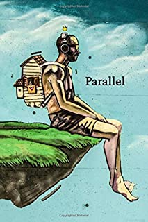Parallel: An Imaginative Creative Notebook for Writers - 120 page, 6x9