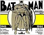 Batman, tome 1 : 1943-1944 de Bob Kane
