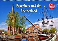 Papenburg und das Rheiderland (Wandkalender 2022 DIN A2 quer): Streifzug durch den Nordwesten Deutschlands (Geburtstagskalender, 14 Seiten )