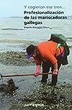 Profesionalización de las mariscadoras gallegas
