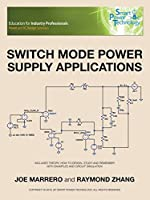 Switch Mode Power Supply Applications