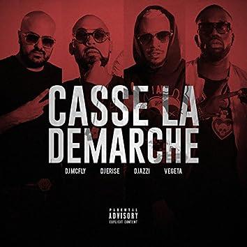 Casse la démarche (feat. Végéta, Djazzi, DJ McFly)