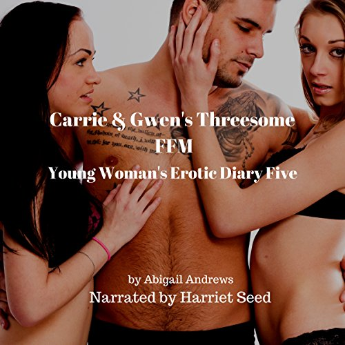 Carrie & Gwen's Threesome FFM audiobook cover art