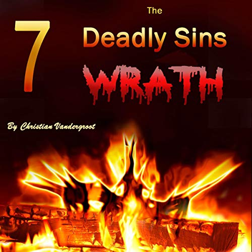 Wrath: The 7 Deadly Sins audiobook cover art
