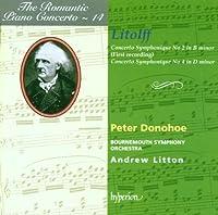 Litolff: Concertos Symphoniques 2 & 4 by Peter Donohoe (1997-01-31)