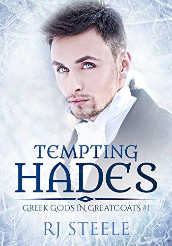 Tempting Hades (Greek Gods in Greatcoats Book 1)