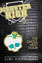 The Ghoul Next Door (Monster High) The Ghoul Next Door