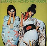 Kimono My House (Re-Issue) - Sparks