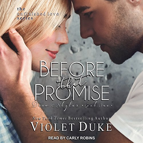 Before That Promise, Drew & Skylar, Book One audiobook cover art