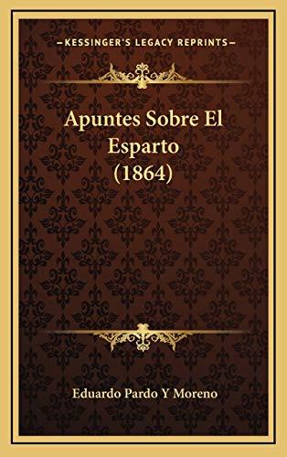 Apuntes Sobre El Esparto (1864)