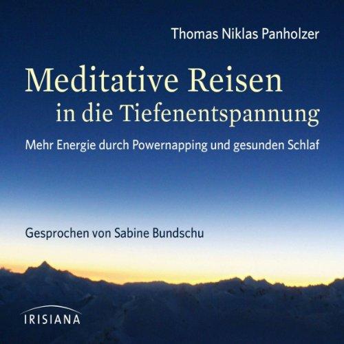 Meditative Reisen in die Tiefenentspannung Titelbild