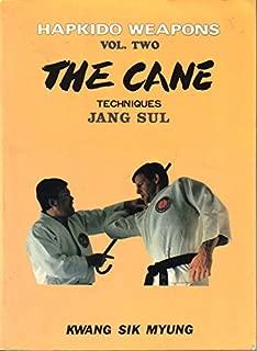 The Cane: Techniques (Jang Sul) (Korean Hapkido Weapons, Vol. 2)