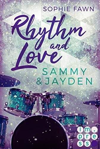 Rhythm and Love: Sammy und Jayden: Rockstar-Romance