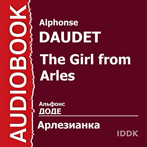 The Girl from Arles [Russian Edition] audiobook cover art