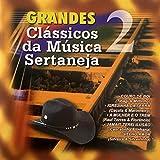 Grandes Clássicos da Música Sertaneja, Vol. 2