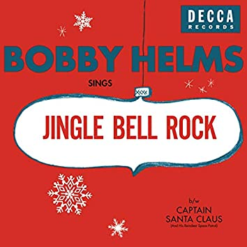 Jingle Bell Rock/Captain Santa Claus (And His Reindeer Space Patrol)
