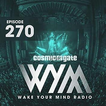 Wake Your Mind Radio 270