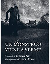 Un monstruo viene a verme / A Monster Calls(Hardback) - 2012 Edition