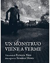 Un monstruo viene a verme / A Monster Calls(Hardback) - 2012 Edition
