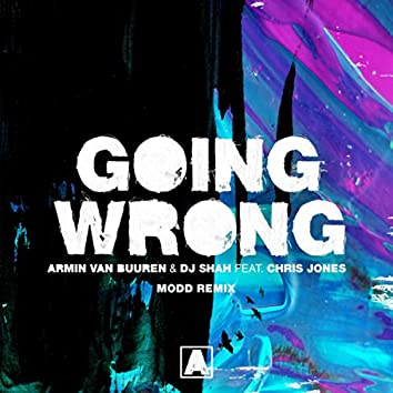 Going Wrong (Modd Remix)