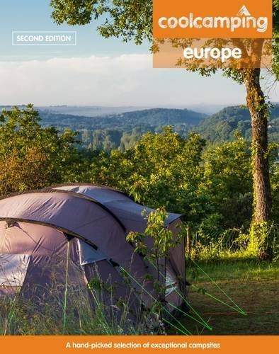 Cool Camping Europe: A Hand-Picked Selection of Campsites and Camping Experiences in Europe by Jonathan Knight (2015-05-08)