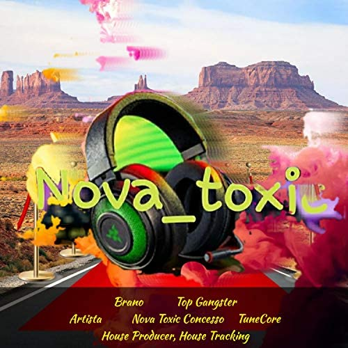 Leone Veloce Producer & Nova Toxic
