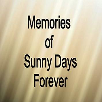 Memories of Sunny Days Forever - Single