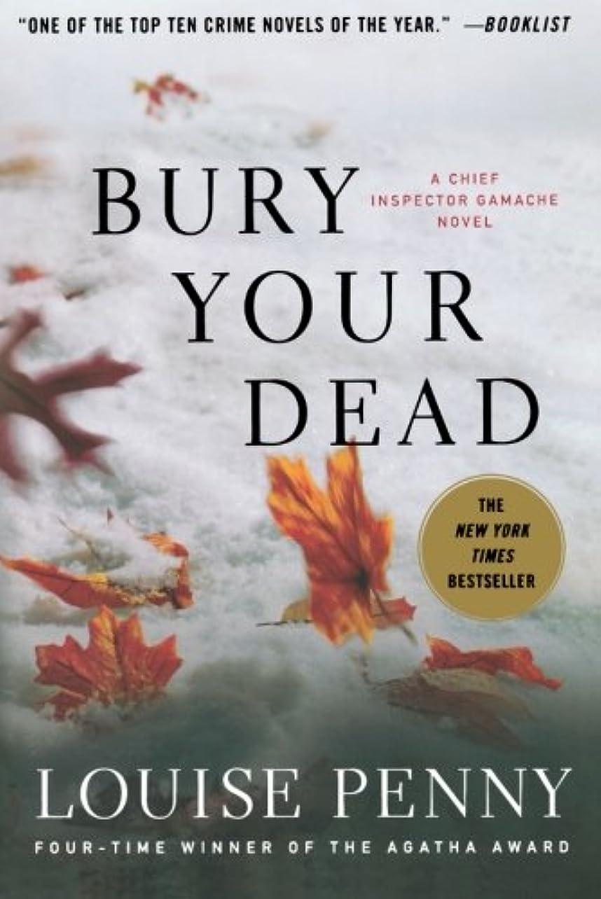 政府感性建築家Bury Your Dead (Chief Inspector Gamache)