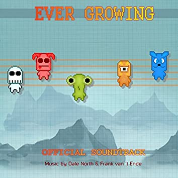 Ever Growing (Official Soundtrack)