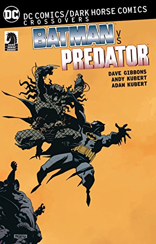 Download DC Comics/Dark Horse: Batman vs. Predator (Batman DC Comics Dark Horse Comics) 1401270786