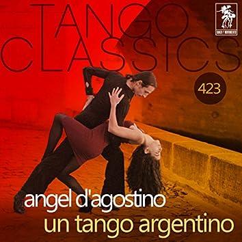 Un Tango Argentino (Historical Recordings)