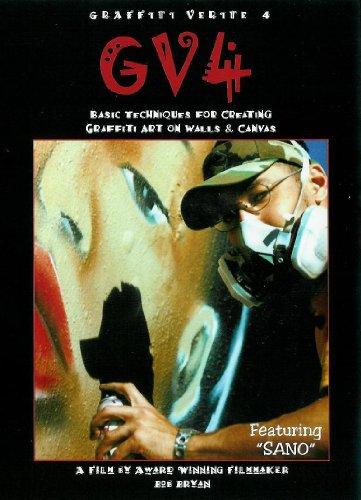 GRAFFITI VERITE' 4 (GV4): Basic Techniques for Creating Graffiti Art on Walls & Canvas