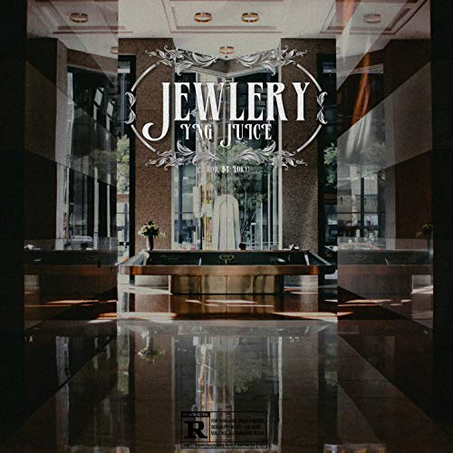 Jewlery [Explicit]