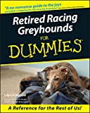 Retired Racing Greyhounds For Dummies®