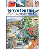 [(Terry's Top Tips for Watercolour Artists)] [ By (author) Terry Harrison ] [October, 2010] de Terry Harrison
