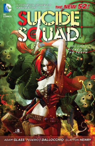 Suicide Squad (2011-2014) Vol. 1: Kicked in the Teeth (Suicide Squad, New 52 Volume) (English Edition)