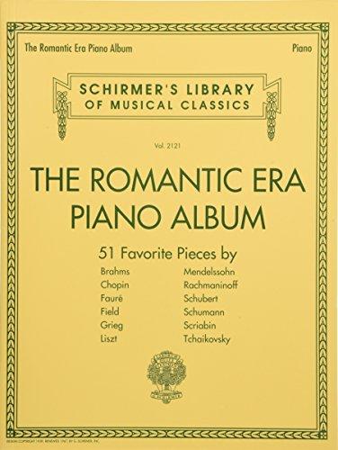 The Romantic Era Piano Album: Schirmer's Library of Musical Classics Volume 2121
