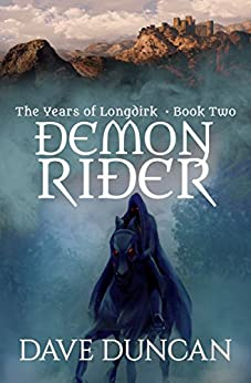 Demon Rider (The Years of Longdirk Book 2) by [Dave Duncan]