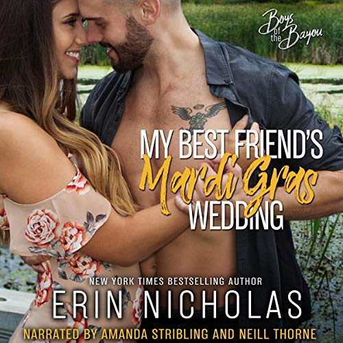My Best Friend's Mardi Gras Wedding Audiobook By Erin Nicholas cover art