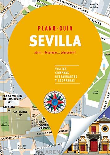 Sevilla (Plano-Guía): Visitas, compras, restaurantes y escapadas
