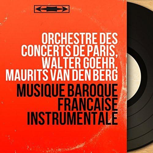 Orchestre des concerts de Paris, Walter Goehr, Maurits van den Berg