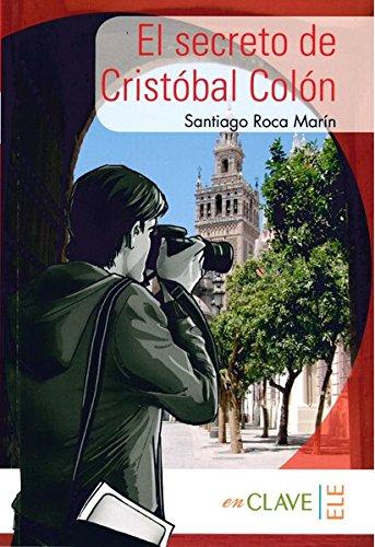 El secreto de Cristobal Colón (A1-A2): El secreto de Cristobal Colon